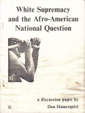 White Supremacy and the Afro-American National Question